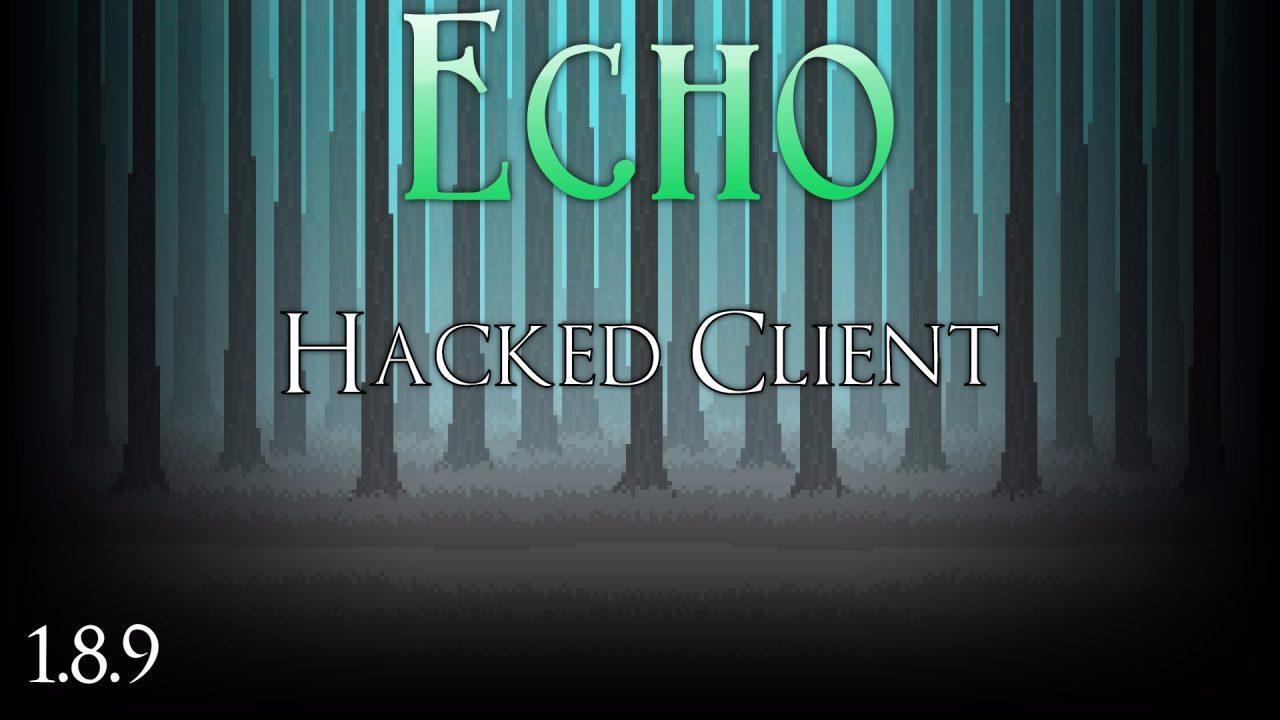 Чит клиент Echo на Майнкрафт 1.8